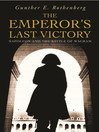 The Emperor's Last Victory (eBook): Napoleon and the Battle of Wagram