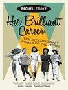 Her Brilliant Career (eBook): Ten Extraordinary Women of the Fifties
