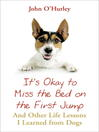 It's OK to Miss the Bed on the First Jump (eBook)