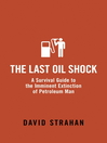The Last Oil Shock (eBook)