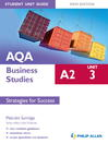 AQA A2 Business Studies Student Unit Guide New Edition (eBook): Unit 3 Strategies for Success