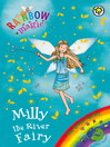The Green Fairies: 83: Milly the River Fairy (eBook)
