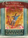 Once Upon a Winter's Heart (eBook)