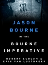 Robert Ludlum's The Bourne Imperative (eBook)