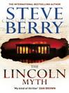 The Lincoln Myth (eBook): Cotton Malone Series, Book 9