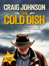 The Cold Dish (eBook): Walt Longmire Mystery Series, Book 1