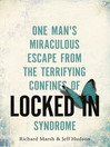 Locked In (eBook): One man's miraculous escape from the terrifying confines of Locked-in syndrome