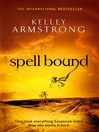 Spell Bound (eBook): Women of the Otherworld Series, Book 12