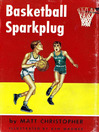 Basketball Sparkplug (eBook)