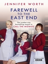 Farewell To The East End (eBook)