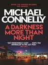 A Darkness More Than Night (eBook): Harry Bosch Series, Book 7