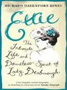 Ettie (eBook): The Intimate Life And Dauntless Spirit of Lady Desborough