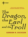 The Dragon, the Earl, and the Troll (eBook): Dragon and the George Series, Book 5