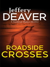 Roadside Crosses (eBook): Kathryn Dance Series, Book 2