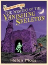 The Mystery of the Vanishing Skeleton (eBook): Adventure Island Series, Book 6