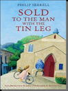 Sold to the Man with the Tin Leg (eBook)