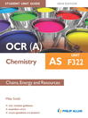 OCR (A) AS Chemistry Student Unit Guide (eBook): Unit F322 Chains, Energy and Resources