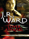 Lover Eternal (eBook): Black Dagger Brotherhood Series, Book 2
