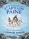The Revenge Of Captain Paine (eBook): Pyke Mystery Series, Book 2