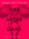 Fire After Dark (eBook)