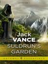 Suldrun's Garden (eBook): Lyonesse Trilogy, Book 1