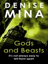 Gods and Beasts (eBook): Alex Morrow Series, Book 3