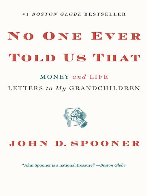 No One Ever Told Us That (eBook): Money and Life Letters to My Grandchildren