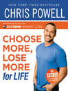 Chris Powell's Choose More, Lose More for Life (eBook)