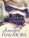The Scoundrel's Seduction (eBook): Number 3 in series