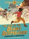 The Case of the Deadly Desperados (eBook): P. K. Pinkerton Mystery Series, Book 1