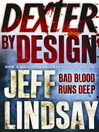Dexter by Design (eBook): Dexter Series, Book 4