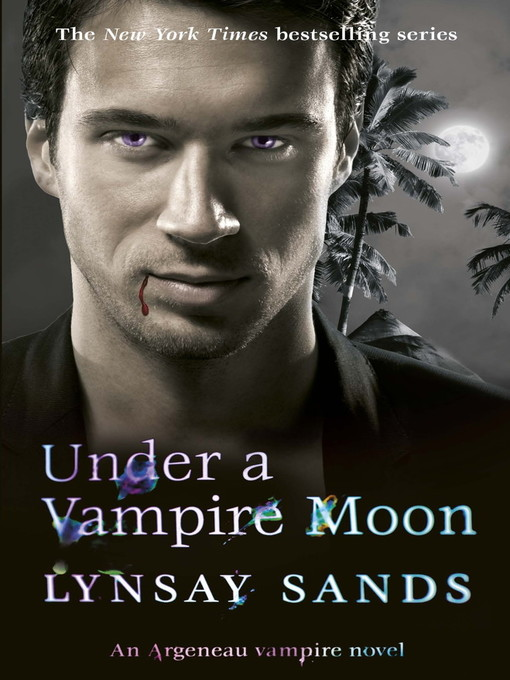 Under a Vampire Moon (eBook): Argeneau Family Series, Book 16
