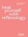 Heal Yourself with Reflexology (eBook)