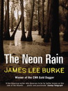 The Neon Rain (eBook): Dave Robicheaux Series, Book 1