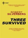 Three Survived (eBook)