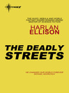 The Deadly Streets (eBook)