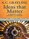 Ideas That Matter (eBook): A Personal Guide for the 21st Century