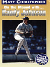 Randy Johnson (eBook): On the Mound With...