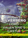 Lord Valentine's Castle (eBook): Lord Valentine Series, Book 1