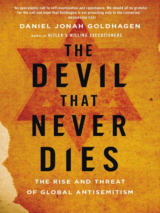 The Devil That Never Dies (eBook): The Rise and Threat of Global Antisemitism