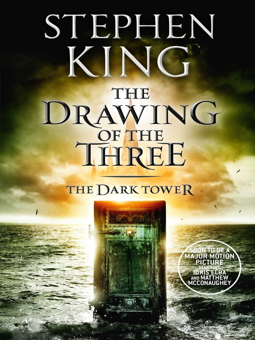 The Drawing of the Three (eBook): The Dark Tower Series, Book 2