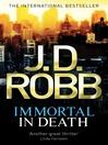 Immortal in Death (eBook): In Death Series, Book 3
