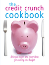 The Credit Crunch Cookbook (eBook)