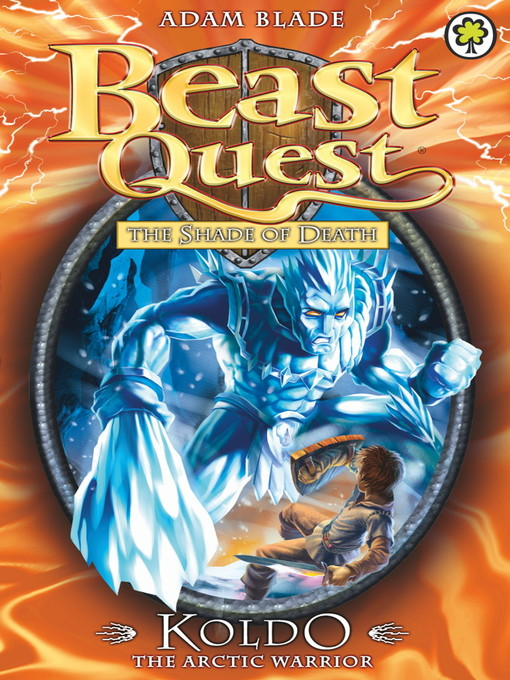 Koldo the Arctic Warrior (eBook): Beast Quest: The Shade of Death Series, Book 4