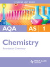 AQA AS Chemistry (eBook): Unit 1 Foundation Chemistry Student Unit Guide