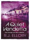 A Quiet Vendetta (eBook)