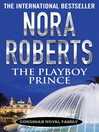 The Playboy Prince (eBook): Cordina's Royal Family Series, Book 3