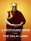 A Profound Mind (eBook): Cultivating Wisdom in Everyday Life