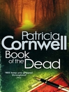 Book of the Dead (eBook): Kay Scarpetta Series, Book 15