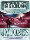 A Sword from Red Ice (eBook): Sword of Shadows Series, Book 3
